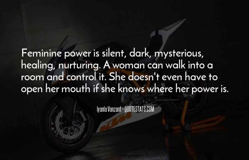 When a woman is silent quotes