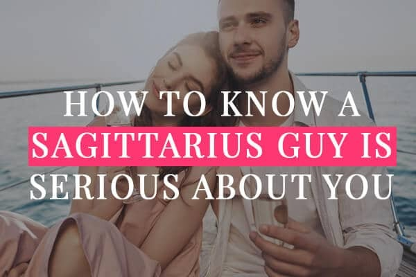 How to Know a Sagittarius Guy Is